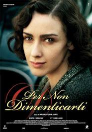 Locandina del film Per non dimenticarti, di Mariantonia Avati