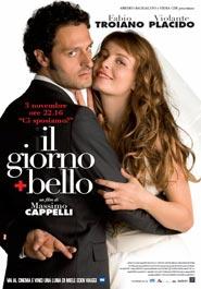 Locandina del film Il giorno + bello di Massimo Cappelli
