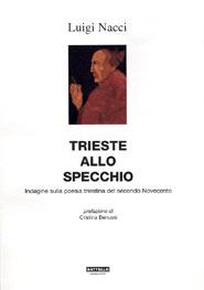 Trieste allo Specchio, di Luigi Nacci