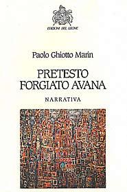 Copertina di Pretesto Forgiato Avana di Paolo Ghiotto