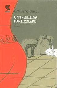 Copertina del libro Un'inquilina particolare di Emiliano Gucci
