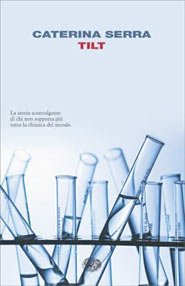 Copertina di Tilt, di Caterina Serra, edito da Einaudi
