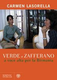 Copertina del libro Verde e Zafferano, a voce alta per la Birmania scritto dalla giornalista Carmen Lasorella
