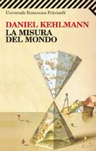 Copertina del libro La misura del mondo di Daniel Kehlmann