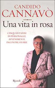 Copertina del libro Una vita in rosa di Candido Cannavò