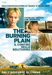 Locandina del film The burning plain di Guillermo Arriaga Un dolce odore di morte
