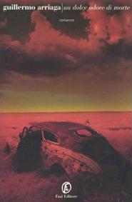 Copertina del libro di Guillermo Arriaga Un dolce odore di morte