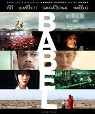 Locandina del film Babel, tratto dalla sceneggiatura di Guillermo Arriaga Un dolce odore di morte