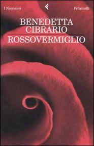 Copertina del libro Rossovermiglio di Benedetta Cibrario