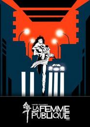 Locandina del film La femme publique di Andrzej Zulawski