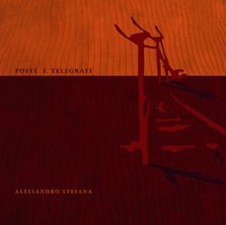 Alessandro Stefana, Poste e telegrafi