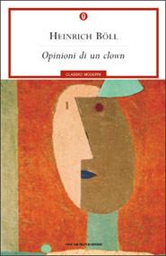 Copertina di Opinioni di un clown di Heinrich Boll