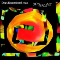 You kill me, terzo album dei One Dimensional Man