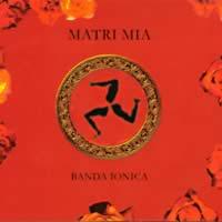 Cover di Matri Mia, album della Banda Jonica