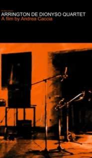 ANDREA CACCIA — 18 days around Arrington De Dionyso Quartet — film By Andrea Caccia