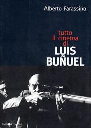 Alberto Farassino — Luis Bunuel