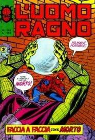 [...] mio nonno mi ha regalato due fumetti scelti a caso in edicola, ovvero un numero dell'Uomo Ragno, intitolato Faccia a faccia con il morto [...]
