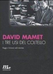 David Mamet - I tre usi del coltello