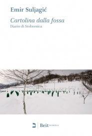 Cartolina dalla fossa. Diario di Srebrenica