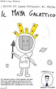 Disegno di Davide La Rosa riguardante Il maya galattico