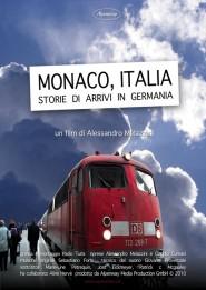 Locandina di Monaco, Italia