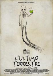 "Locandina del film ""L'Ultimo Terrestre"""