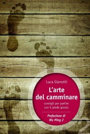 Luca Gianotti e l'arte del camminare