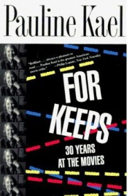 For Keeps di Pauline Kael