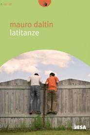 Latitanze di Mauro Daltin