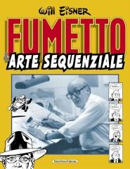 Will Eisner - Fumetto & arte sequenziale