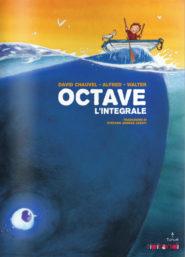 Octave - L'integrale di David Chauvel, Alfred, Walter