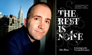 Alex Ross - The Rest is Noise