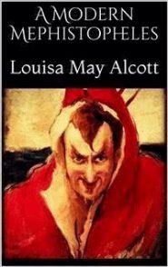Louisa May Alcott (Un moderno mefistofele)