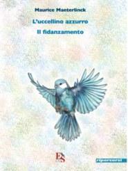 uccellino azzurro Il fidanzamento