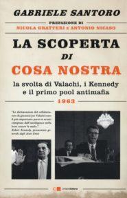 La scoperta di Cosa Nostra